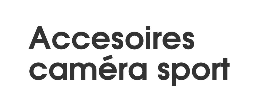Accessoires Caméras Sport
